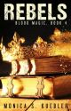 Rebels [Blood Magic, Book 4] by