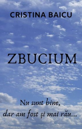 Zbucium by CristinaBaicu24