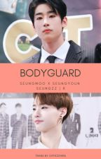 [SeungZZ][2Seung][Transfic] BODYGUARD 🔞 - Seungwoo x Seungyoun by office9496