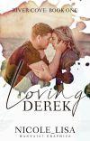 Loving Derek (River-Cove Series: Book 1) cover