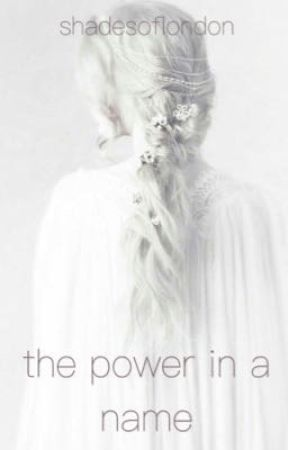 the power in a name by shadesoflondon