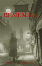Remember by ElisabethWhip
