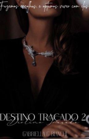 Destino Traçado 2  by donzelaxlx
