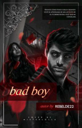 Bad Boy(2021) by Rebelde22