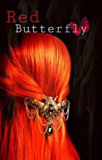 Red: Butterfly (Twilight Fanfic) (Complete) by xMis-Redx