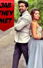 Jab They Met (Divya Drishti) by Dew_On_YellowRose