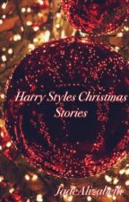Harry Styles Christmas Stories by JadeAlizabeth