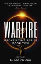 Warfire   Resilience Series: Book Two by ShyGuySamurai