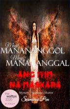 May Manananggol, May Manananggal : Ang Itim na Maskara ni samurai_pen0611