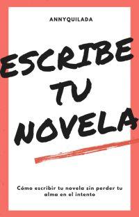 Cómo escribir (y corregir) tu novela sin perder tu alma en el intento cover