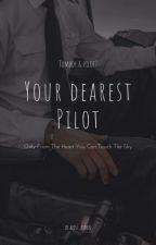 Your Dearest Pilot by miss_ayden