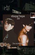 VHOPE/VOPE IN THE KIDNAPPER  by vhooopeaus