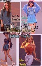 killer girls by dumildiar