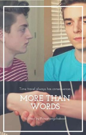More Than words ×Danny Gonzalez Fanfic× by Princetongirlreboot