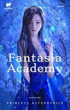 FANTASIA ACADEMY (Book 1) by JeremielCepeda