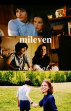 mileven oneshots♡  by mileveniscanon