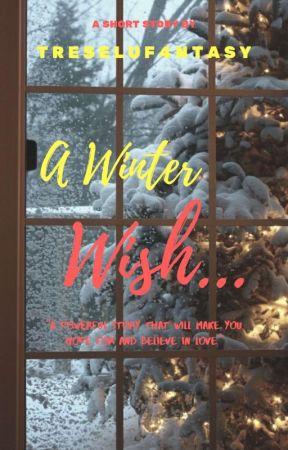 ✔A Winter Wish... by treseluf4ntasy2
