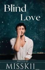 Blind Love by missk11_