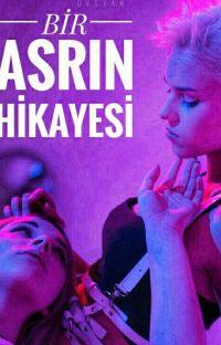 BİR ASRIN HİKAYESİ (+18) düzenlenecek cover