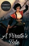 A Pirate's Tale [COMPLETED] cover