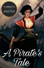 A Pirate's Tale [COMPLETED] by joymoment