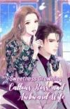 Sweetness Drowning: Callous Boss and Awkward Wife   cover