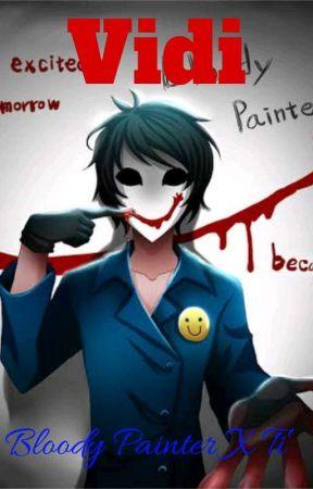 Vidi (Bloody Painter Y Tú) by PuChiBoEn