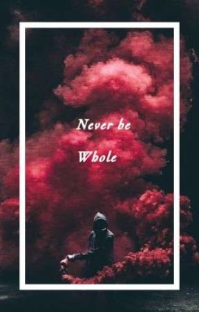 Never be whole (Anna X Reader) by TpIsBestGirl