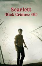 Scarlett (Rick Grimes/OC) by evilqueen098