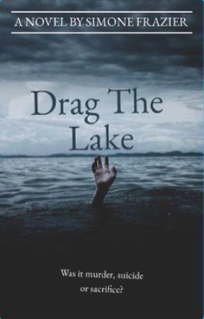Drag the Lake by hemmofanatic