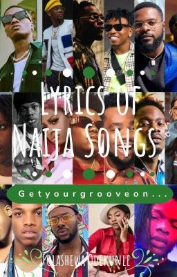 Lyrics Of Naija Songs Old And New Nobody Wattpad This song was from the popular and talented artist zuchu featuring joeboy. lyrics of naija songs old and new