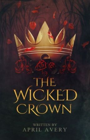 The Wicked Crown by april_avery