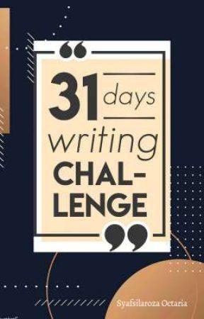 31 Days Writing Challenge 2019 by chilasyaaa