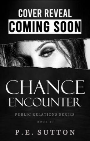 Chance Encounter by PESutton
