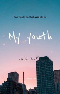 Đọc truyện My youth - tuổi trẻ của tôi