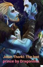 Jotun Thorki: Lost Prince by Dragonlina