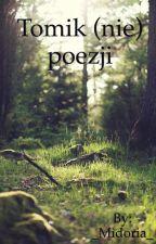 Tomik (nie) poezji by _Midoria_