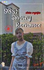 98s; Snowy Romance - S.Ryujin x fem!reader by xxxjayeuwu