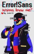 Wanna know me? 💔 Error!Sans by Ichi72