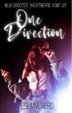 One Direction ~ Mijn grootste nachtmerrie komt uit  door deslimmenerd