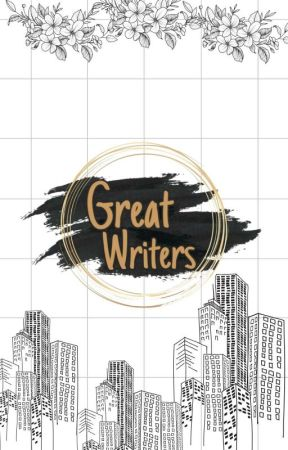 Great Writers (Closed) by Miracleof_Authorship