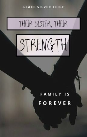 Their Sister, Their Strength by gracesilverleigh