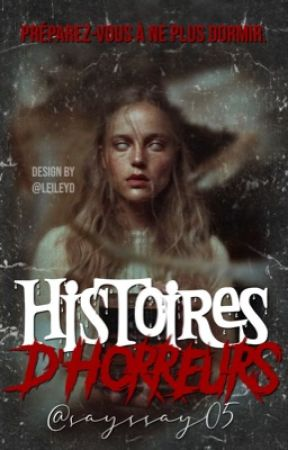 Histoires d'horreurs by sayssay05