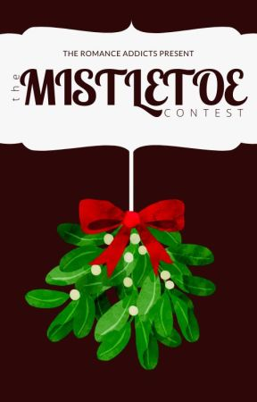 The Mistletoe Contest by TheRomanceAddicts