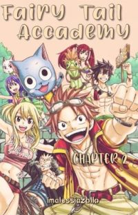 Fairy Tail Accademy||Chapter 2 cover
