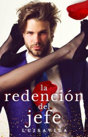 +18 La Redención del Jefe by LuisAvila367