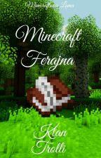 Minecraft Ferajna : Klan Trolli by Minecraftowa_Lama