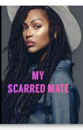 my scarred mate (book three) by broken_hearted2222