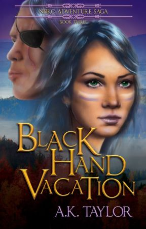 Black Hand Vacation (Neiko Adventure Saga Book #3) by spottedeagle9780