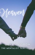Heaven (The Mentalist Fanfiction)✔ by -midnightmagic-